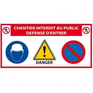 Panneau Chantier Interdit...