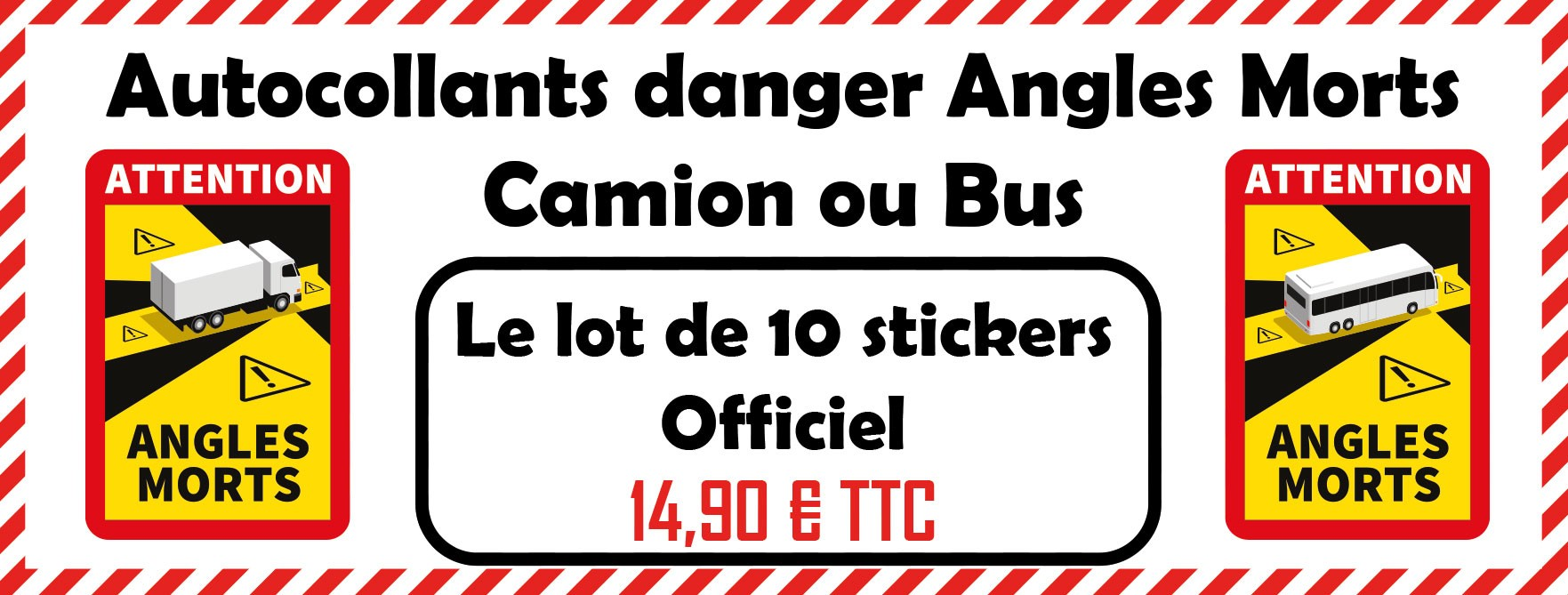 Stickers Angles morts Camion & Bus